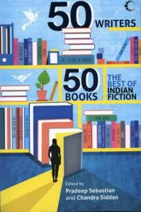 50 Writers, 50 Books (edited by Pradeep Sebastian)