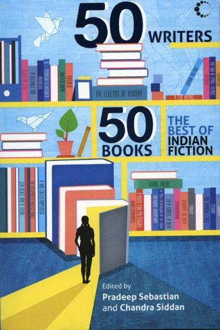 50 Writers, 50 Books (edited by Pradeep Sebastian)