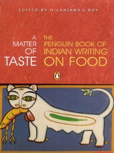 Penguin's anthology of Indian writing on food, 2005