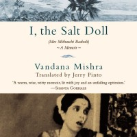 In Translation: I, The Salt Doll by Vandana Mishra