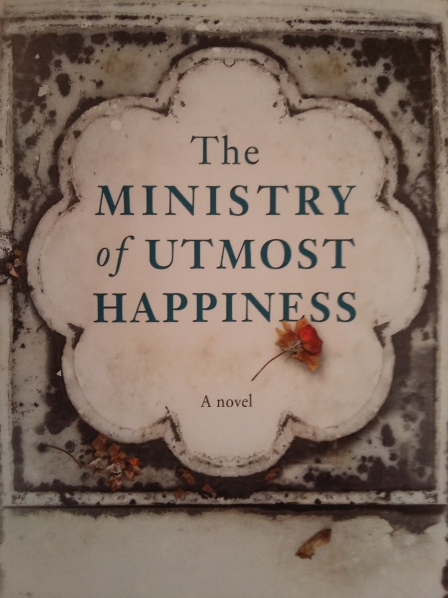 Book Review: The Ministry of Utmost Happiness